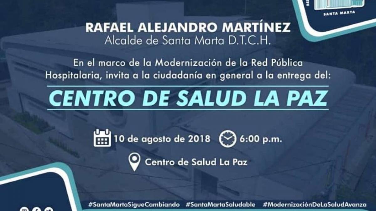 Alcalde Rafael Martínez entregará nuevo centro de salud de La Paz