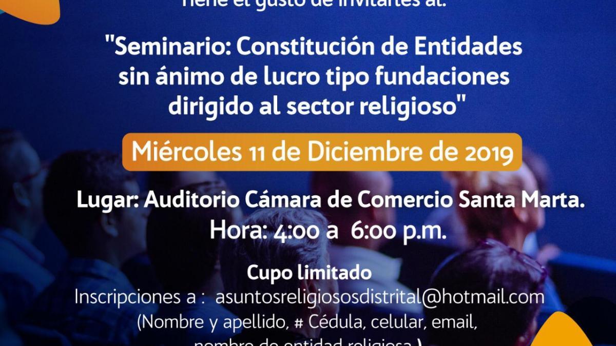 Alcaldía invita al seminario: 'Constitución de fundaciones sin ánimo de lucro dirigido al sector religioso'