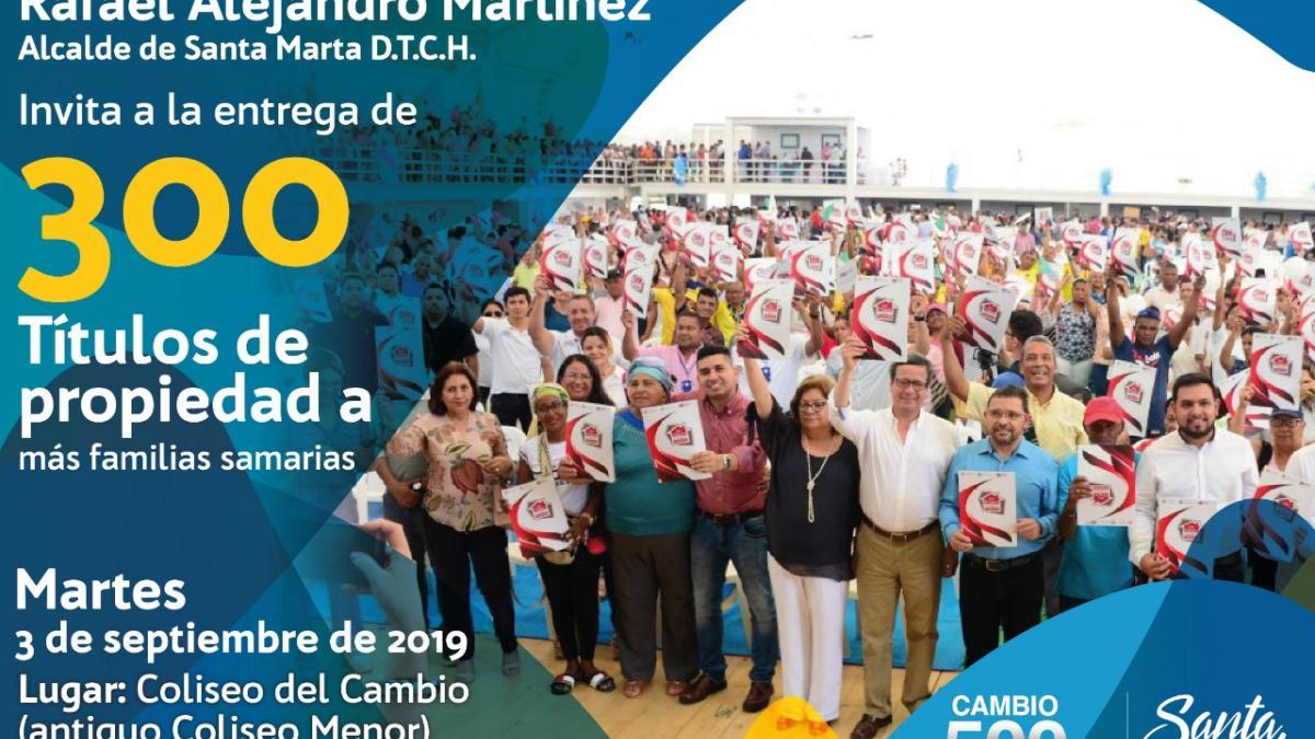 Alcalde Martínez entregara 300 títulos de propiedad a familias samarias