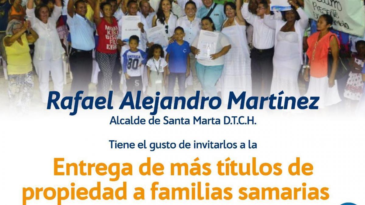 Alcalde Martínez entrega más títulos de propiedad a familias samarias