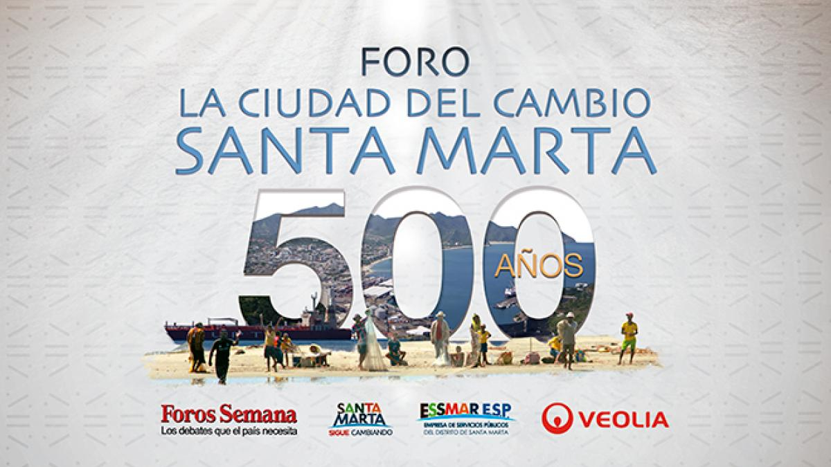 La Alcaldía realiza el foro 'Santa Marta: La Ciudad del Cambio'
