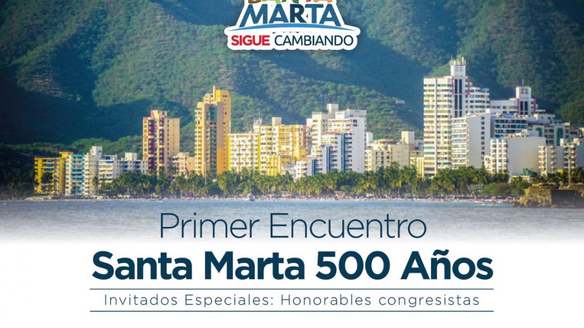 Con congresistas, Alcaldía realiza el primer encuentro: 'Santa Marta 500 Años'