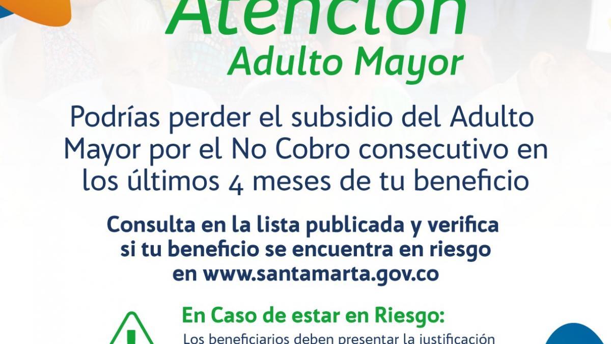 Alcaldía publicó listado de beneficiarios en riesgo de perder Subsidio del Adulto Mayor